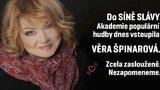 Do andělské síně slávy uvedli Věru Špinarovou (†65): Pozdě, ale přece, komentují fanoušci