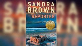 Recenze: Minulosti neutečeš - Reportér Sandry Brown to ví líp než kdo jiný