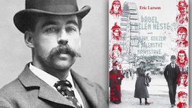 Recenze: H. H. Holmes v Bílém městě aneb Když si sériový vrah umí vybrat dobu