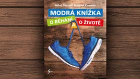Recenze: Modrá knížka o běhání a o životě. Snůška banalit, nebo motivační kniha, jak má být?