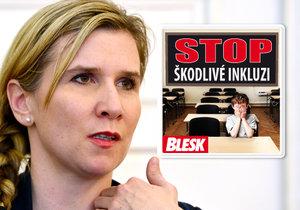 """Blesk zahájil projekt """"Stop škodlivé inkluzi"""". Společné vzdělávání všech žáků prosazuje ministryně školství Kateřina Valachová (ČSSD)."""