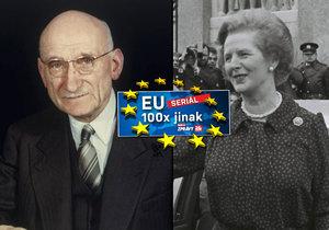 Francouzský premiér Robert Schuman stál u zrodu EU. Britské premiérky Margaret Thatcherové se státníci obávali.