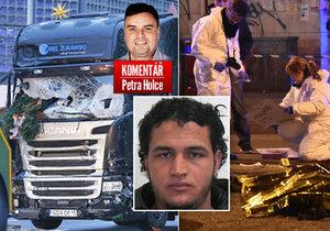 Smrt teroristy Anise Amriho nedělá Evropu bezpečnější, myslí si komentátor Petr Holec.