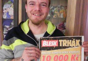 Superhra Blesku Trhák: Roman z Vyškovska vyhrál 10 tisíc. Manželka to brala jako vtip