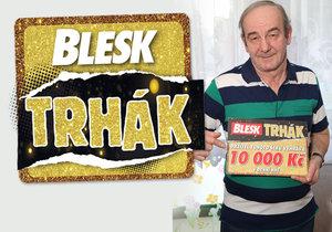 Milan Dráb si z Denní hry Trháku odnesl 10 000 Kč.