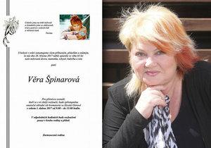 Věra Špinarová už má parte.