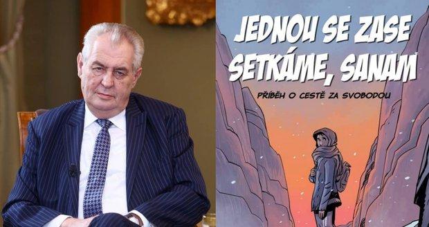 Prezident Miloš Zeman a uprchlický komiks, který ostře kritizuje.