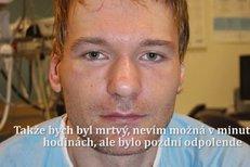 Michal P. o tom, jak skoro zemřel