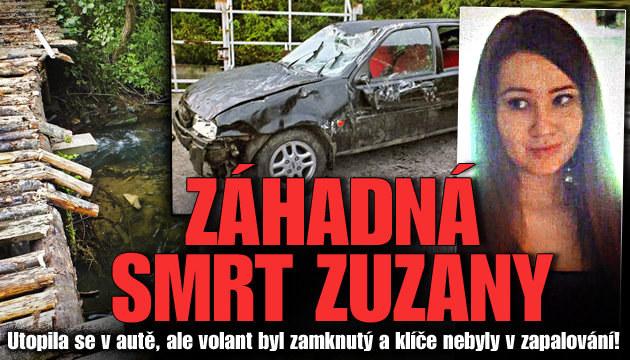 Zuzana zemřela za záhadných okolností