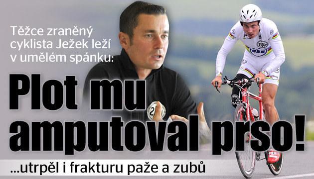 Cykllista Ježek je s těžkými zraněními v nemocnici