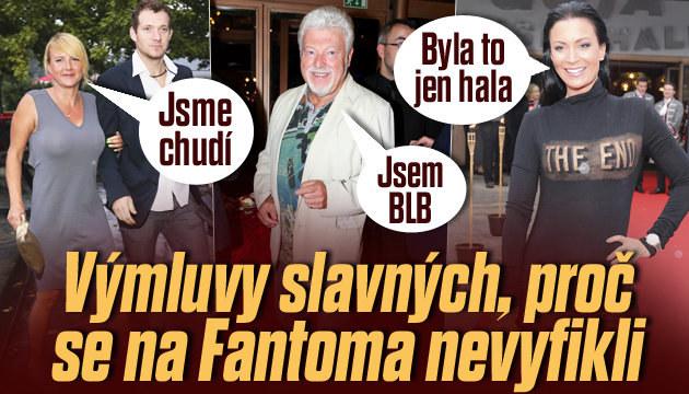 Výmluvy slavných: Proč se nevyfikli na Fantoma?