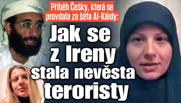 Jak se z Češky Ireny stala nevěsta teroristy