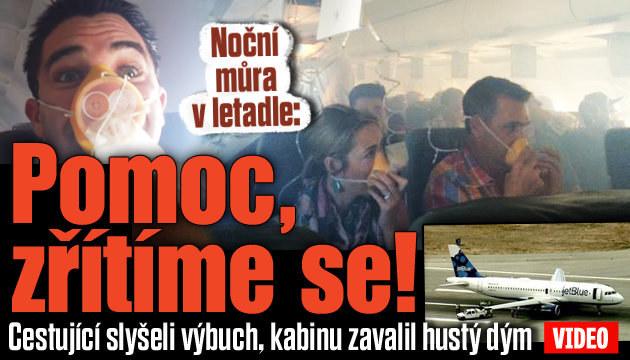 Výbuch v letadle: Zřítíme se, křičeli cestující