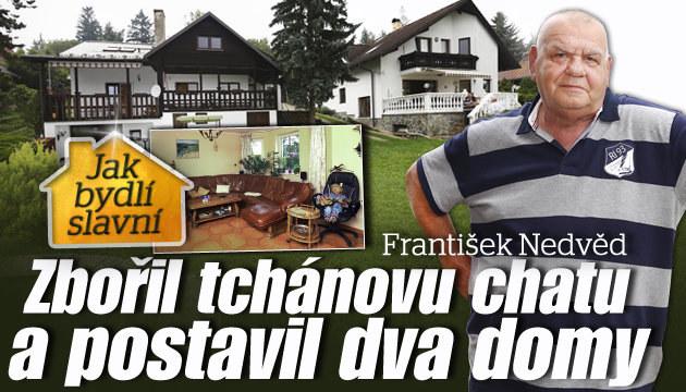 Jak bydlí František Nedvěd