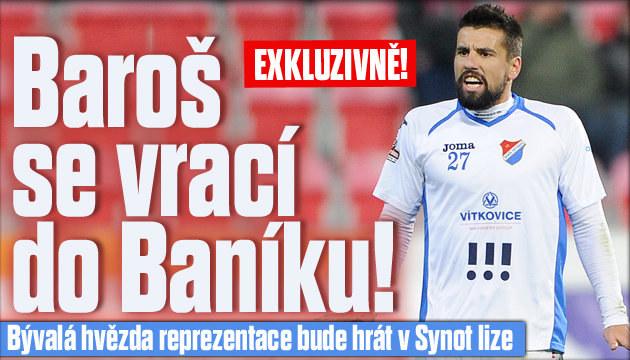 Baroš se vrací do Baníku Ostrava!