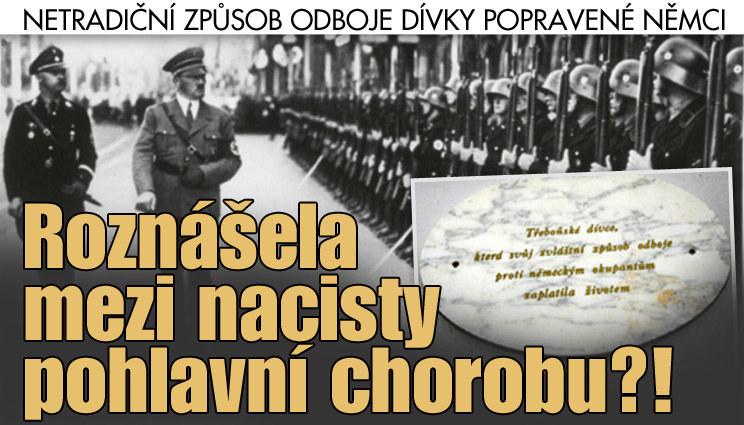 Češka z Třeboně: Mstila se nacistům pohlavní chorobou!