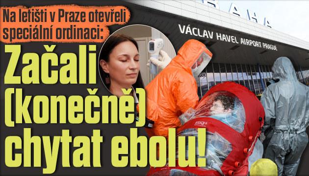 Konečně začali chytat ebolu i v Česku