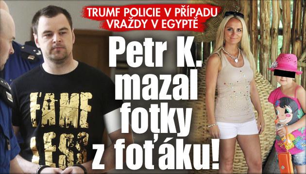 Trumf kriminalistů proti Petrovi K.