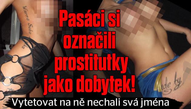 Pasáci si označili prostitutky jako dobytek!
