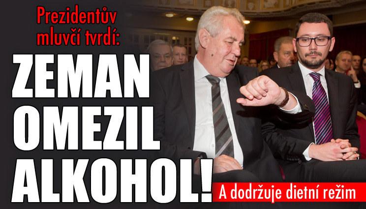 Mluvčí hájí Zemana: Pití omezil!
