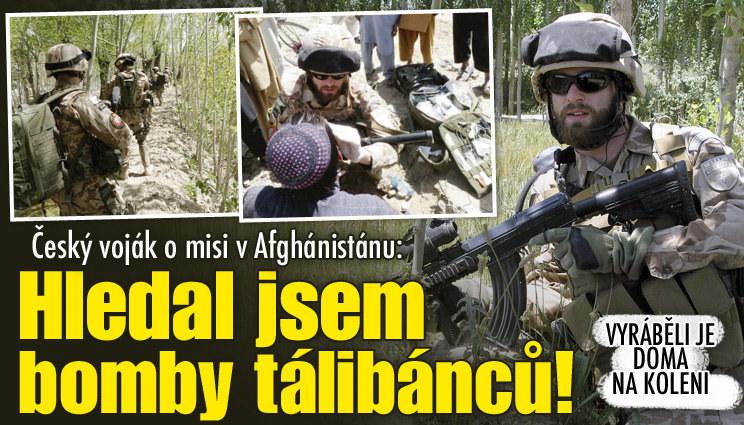 Hledal jsem doma vyrobené bomby, říká český voják