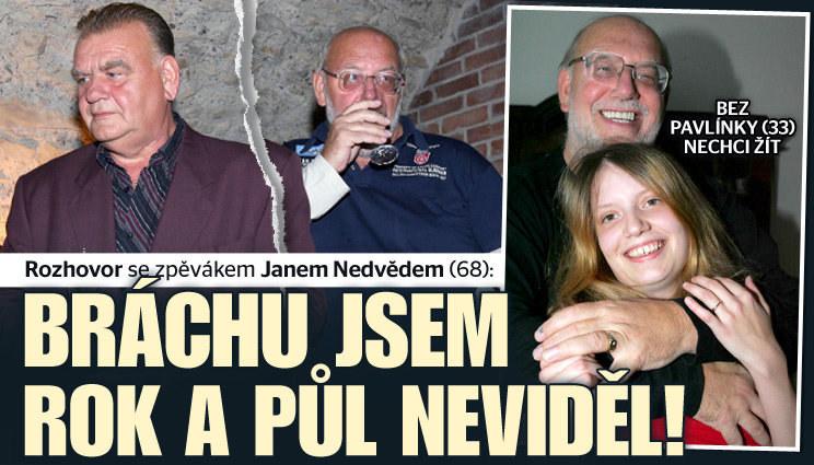 Jan Nedvěd: Bráchu neviděl 1,5 roku
