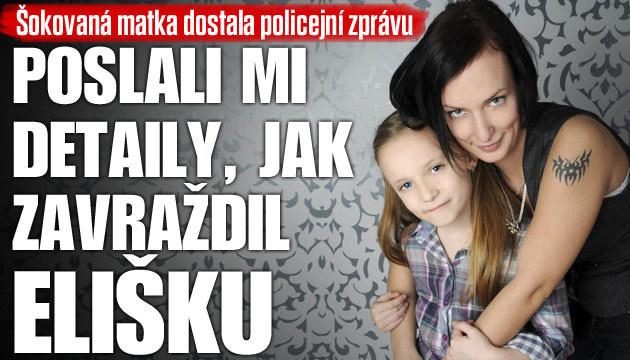 Maminka Elišky dostala policejní zprávu