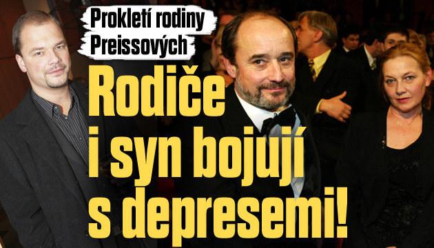 Prokletí rodiny Preissových: Deprese!