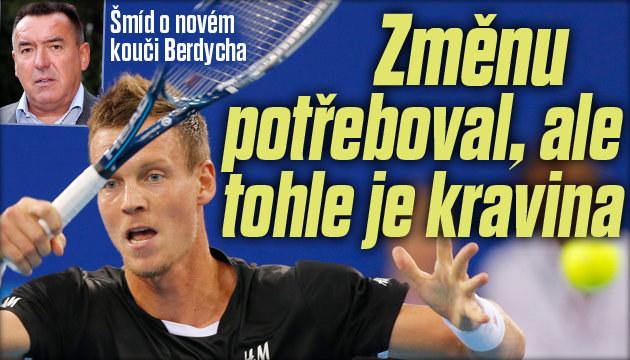 Tomáš Šmíd novému kouči Berdycha nevěří