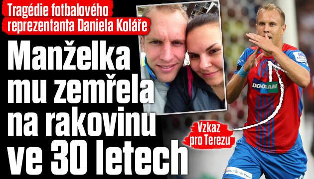Tragédie fotbalisty Koláře: Zemřela mu manželka