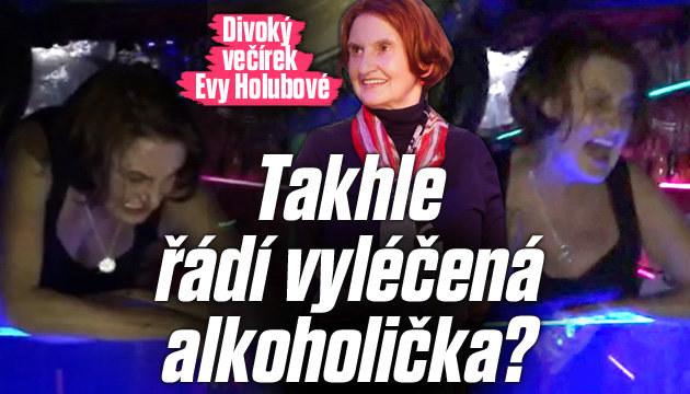 Divoký večírek Evy Holubové