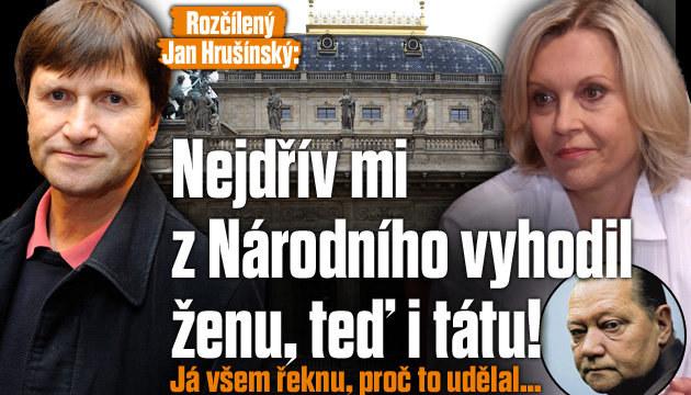 Hrušínský: Vím, proč mi z Národního vyhodili ženu i tátu