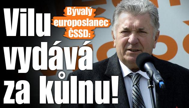 Bývalý europoslanec: Vilu vydává za kůlnu!