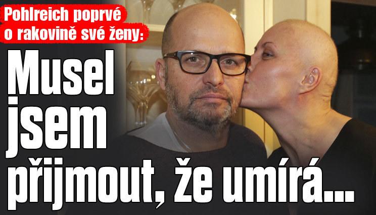 Pohlreich poprvé promluvil o rakovině své ženy