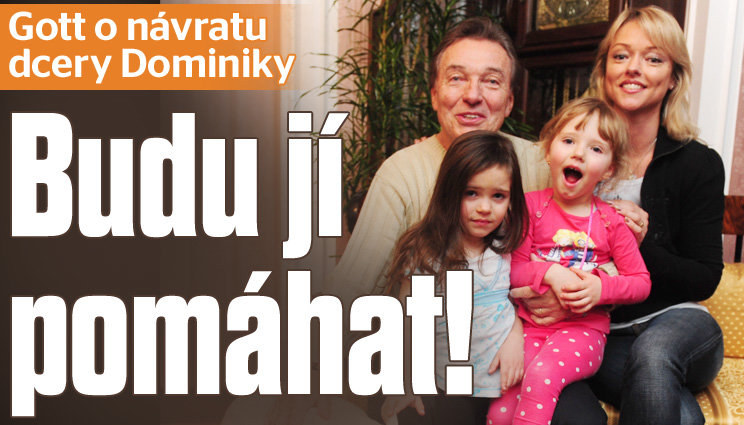 Gott promluvil o návratu své dcery Dominiky