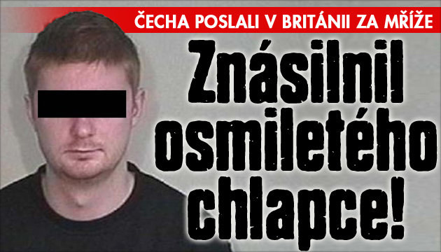 Čech znásilnil osmiletého chlapce