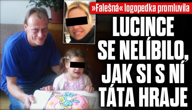 Logopedka: Lucince se nelíbilo, jak si s ní táta hrál
