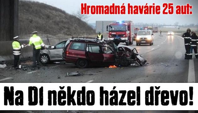 Na dálnici někdo házel dřevo: Nehoda 25 aut