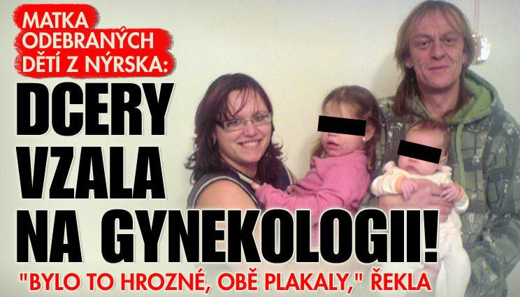Matka odebraných dětí: Dcery vzala na gynekologii!