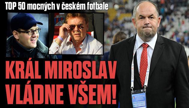 Kdo jsou nejmocnější muži českého fotbalu?