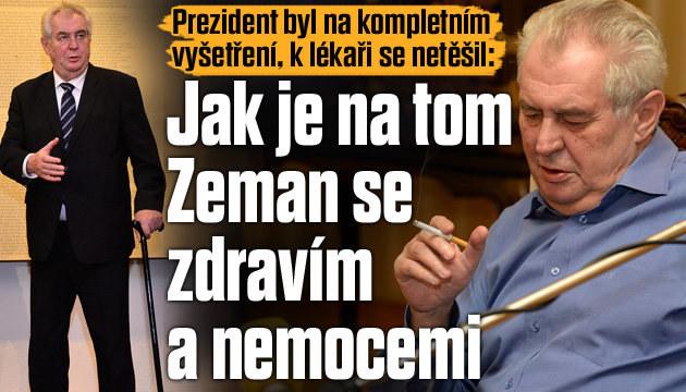 Tajná zpráva o zdraví Miloše Zemana