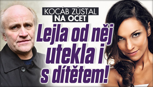 Lejla od Kocába utekla i s dítětem!