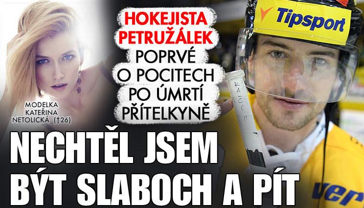 Hokejista Petružálek otevřeně o pocitech po smrti přítelkyně