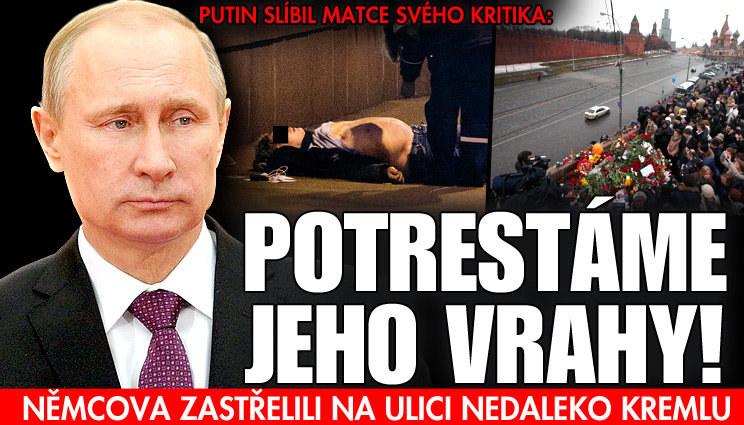 Putinův slib matce zavražděného politika