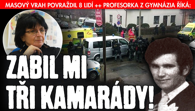 Profesorka z Brodu: Zabil mi 3 kamarády