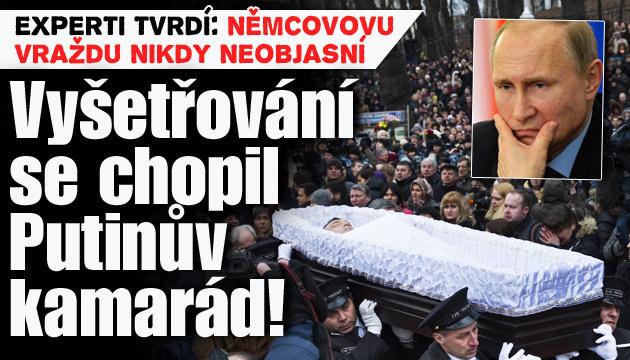 Vyšetřovatel vraždy Němcova je Putinův kamarád
