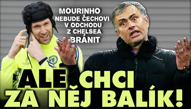 Mourinho o Čechovi: Nechám ho odejít, bude stát balík