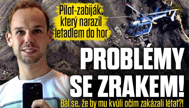 Pilot-zabiják: Měl problémy se zrakem!