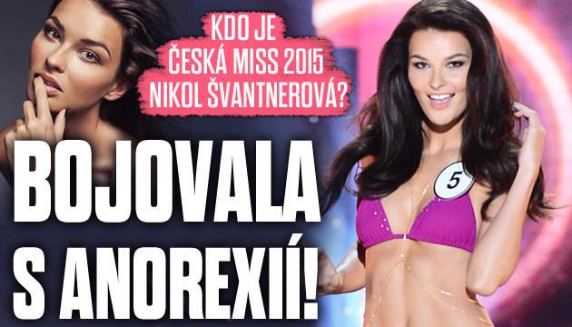 Kdo je Česká Miss 2015 Nikol Švantnerová?