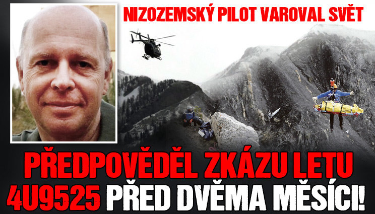 Nizozemský pilot varoval svět